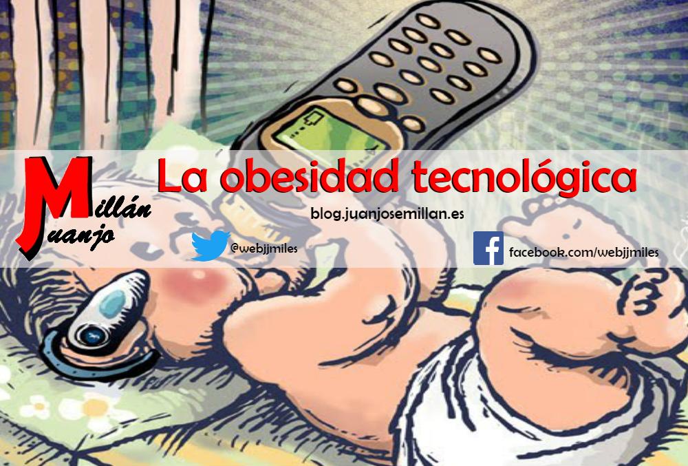 La obesidad tecnológica