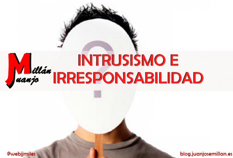 Intrusismo e irresponsabilidad