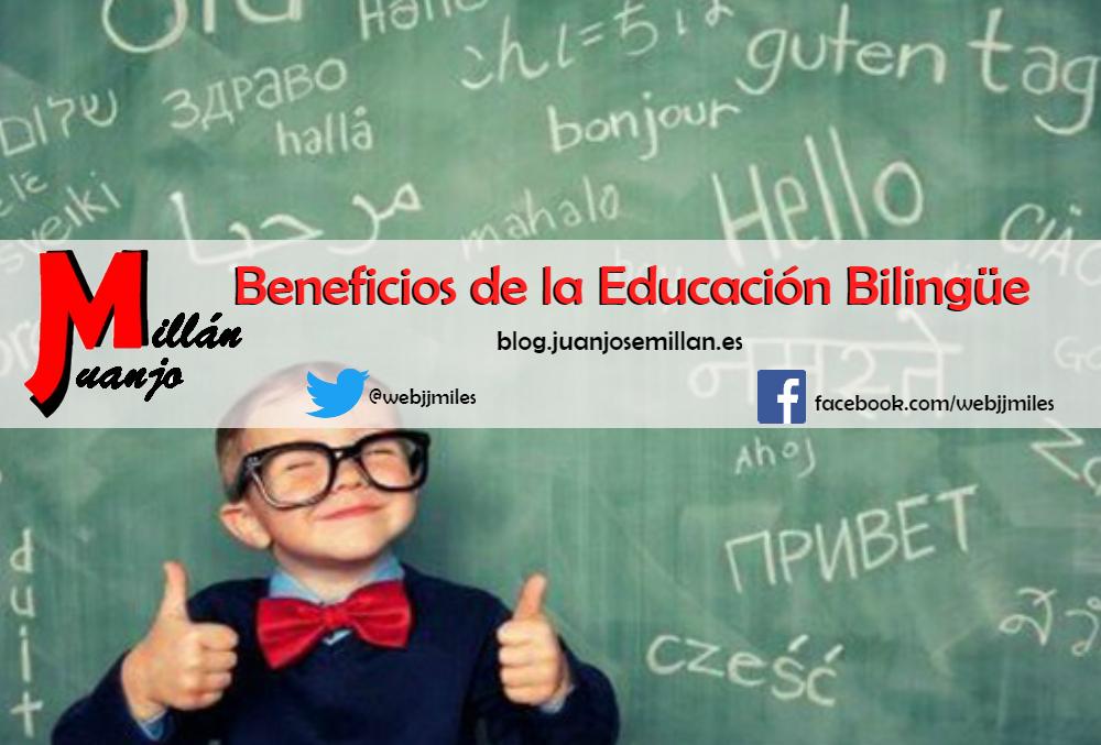 Beneficios de la educación bilingüe