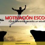 Motivación escolar: ¿Qué referentes necesita un estudiante?