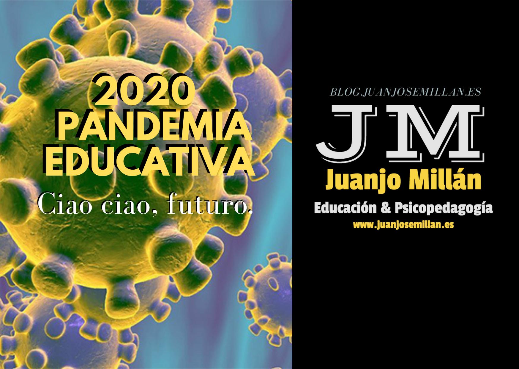 2020 – Pandemia educativa