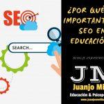 ¿Por qué es importante el SEO en Educación?